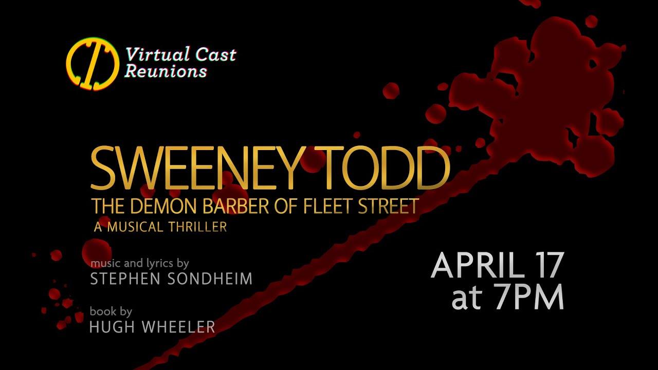 Cast Reunion: Sweeney Todd