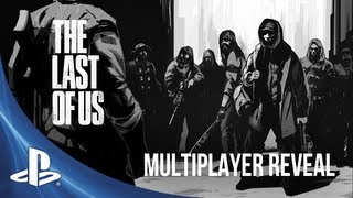 The Last of Us | Multiplayer Reveal