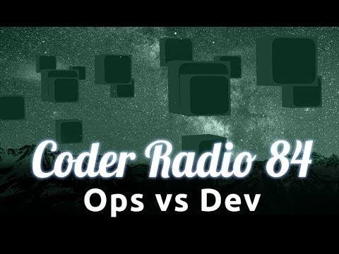 Ops vs Dev   Coder Radio 84
