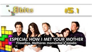 Especial How I Met Your Mother - 8 Bits #5.1