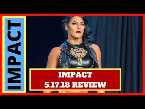 IMPACT Wrestling 5.17.18 Review | The IMPACT Lounge