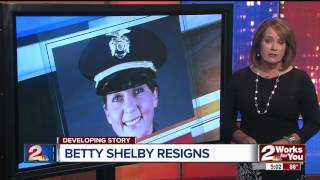 Betty Shelby resigns