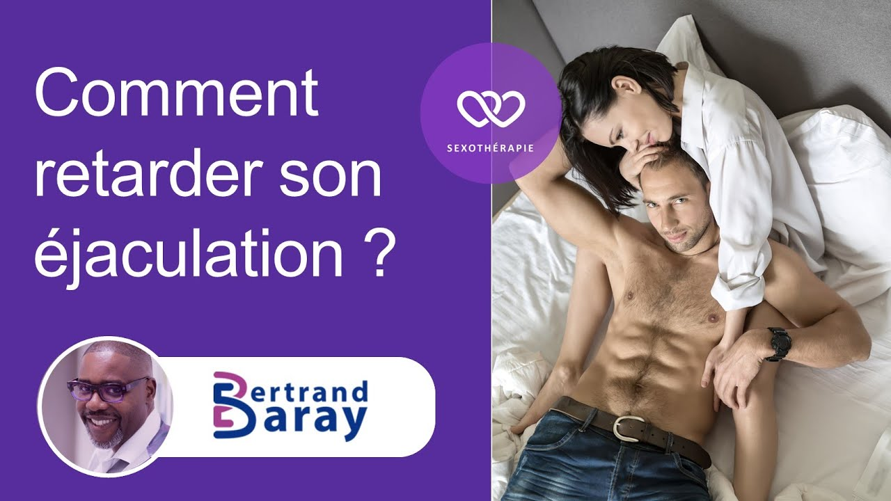 retarder son ejaculation