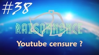38 - PARDON YOUTUBE : Contre-analyse - Raisonnance