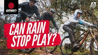 Can Rain Stop Play?   What To Wear Mountain Biking In Wet Weather