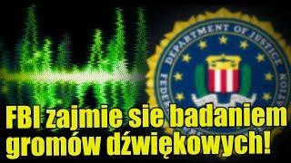 FBI podejmuje się śledztwa w sprawie tajemniczych gromów dźwiękowych!