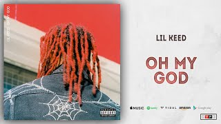 Lil Keed - Oh My God (Long Live Mexico) MP3