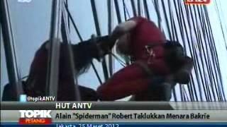 TOPIK ANTV Alain Robert Taklukan Bakrie Tower Selama 165 Menit