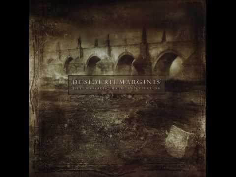 Desiderii Marginis - That Which Is Tragic and Timeless (full album) 2005 thumb