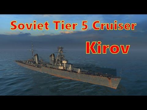 World of Warships - Kirov The tier 5 Cruiser in the Russian Tech Tree