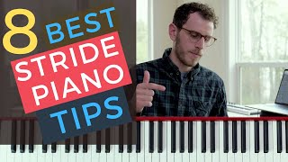 8 Tips for Being AWESOME at Stride Piano [Jazz Piano Tutorial]