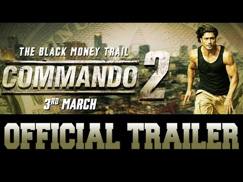 Commando 2     Vidyut Jammwal  Adah Sharma  Esha Gupta  Freddy  3rd March 2017