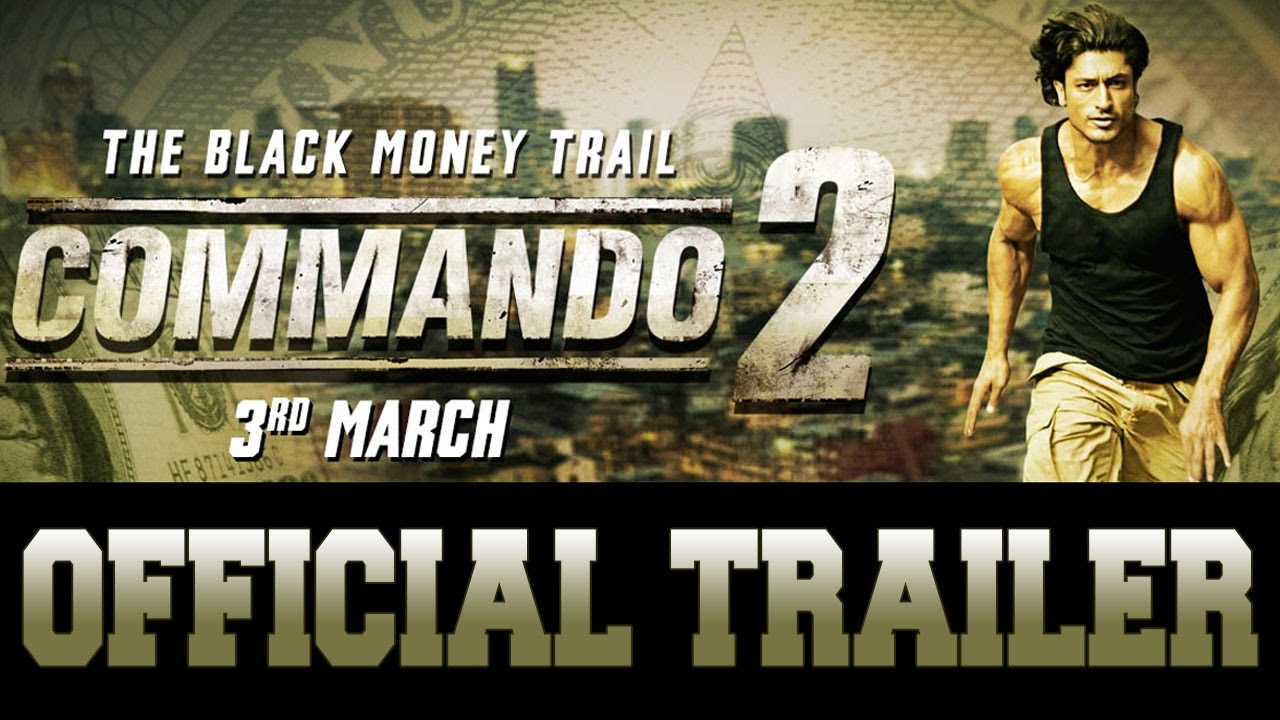 Commando 2- The Black Money Trail