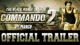 commando 2   official trailer   vidyut jammwal   adah sharma   esha gupta   releasing 3rd march 2017