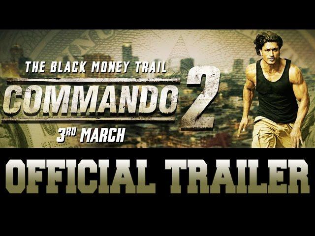 Commando 2 | Official Trailer | Vidyut Jammwal | Adah Sharma | Esha Gupta | Releasing 3rd March 2017