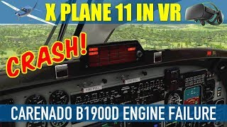 X Plane 11 Carenado B1900D CRASH Engines FAIL! What Happened?