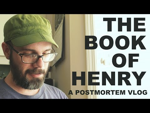 The Book Of Henry - A Postmortem Vlog