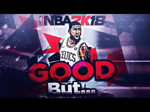 NBA 2K18 IS GOOD... BUT | KOT4Q