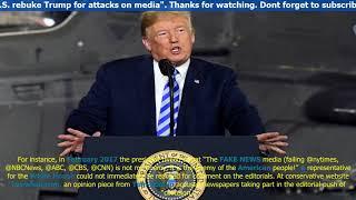 World News    Newspaper editorials across U.S. rebuke Trump for attacks on media