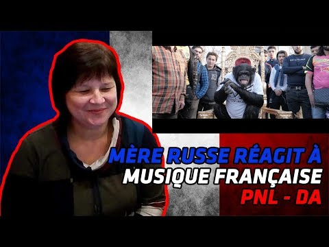 RUSSIAN MOM REACTS TO FRENCH MUSIC | PNL - DA [Clip Officiel] | REACTION