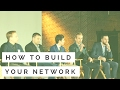 How To Build Relationships With ANYONE - Building Relationships & Your Network
