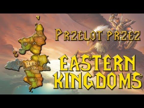 World of Warcraft - Przelot przez Eastern Kingdoms