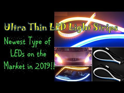 Ultra Thin LED Light Strips! Newest Type of LED on the Market in 2019! ADD DYNAMIC TURN SIGNAL & DRL