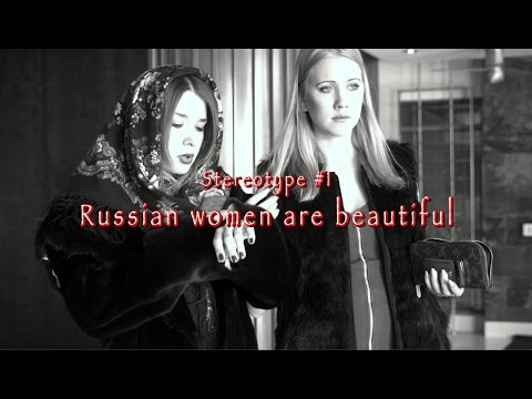 How True Are the 5 Russian Women Stereotypes?