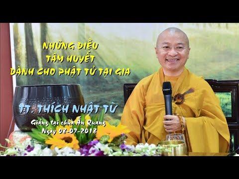 Những điều tâm huyết dành cho Phật tử - TT. Thích Nhật Từ