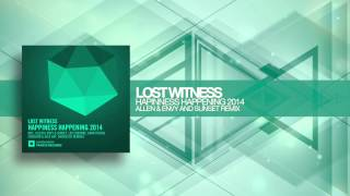 Lost Witness - Happiness Happening 2014 (Allen & Envy and Sunset Remix) Amsterdam Trance