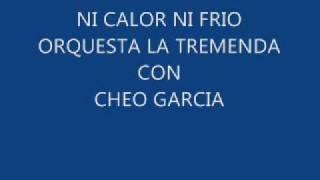 NI CALOR NI FRIO - ORQUESTA LA TREMENDA.