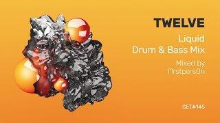 Twelve | Liquid Drum and Bass Mix