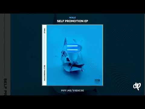 Wale - Salary Kaep [Self Promotion EP]