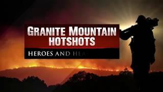 Granite Mountain Hotshots - Heroes and Heartbreak