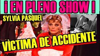 sylvia pasquel sufre grave accidente en pleno show