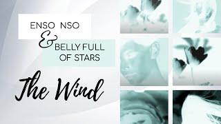 """The Wind"" - BELLY FULL OF STARS feat. ENSO NSO - SolarDonut2015"