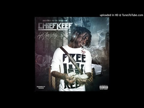 Chief Keef - Almighty So [NO DJ - Full Mixtape]