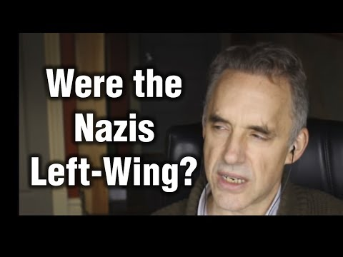 Jordan Peterson - Were Nazis Left Wing?
