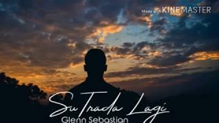 Glenn Sebastian_Su Trada Lagi