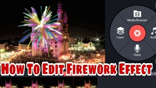 kinemater editing tutorial How to edit Fireworks effect