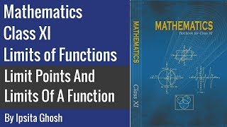 Mathematics Class 11 - Limit Points and Limits of a Function
