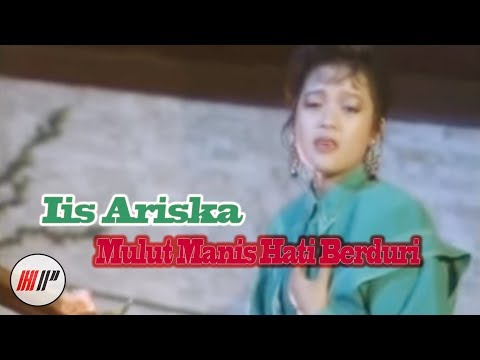 Iis Ariska - Mulut Manis Hati Berduri - Official Version