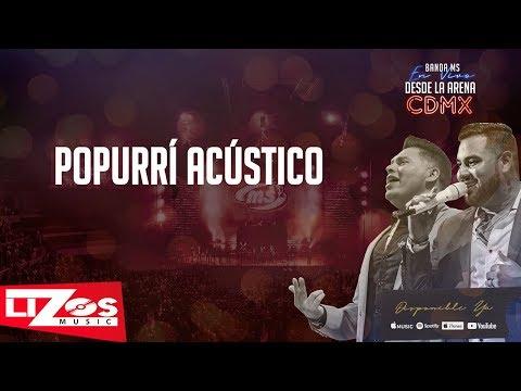 BANDA MS - POPURRÍ ACÚSTICO (EN VIVO CDMX) - LETRA