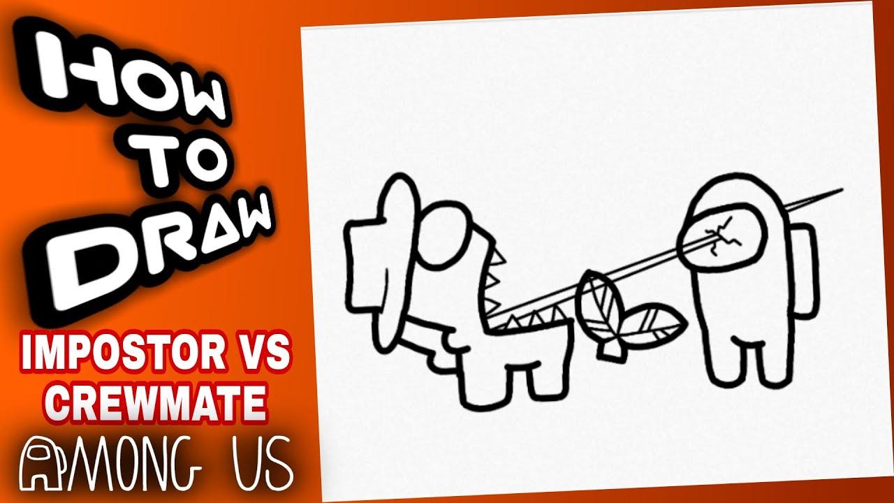 Download HOW TO DRAW AMONG US IMPOSTOR VS CREWMATE | AMONG US DRAWINGS | como dibujar among us