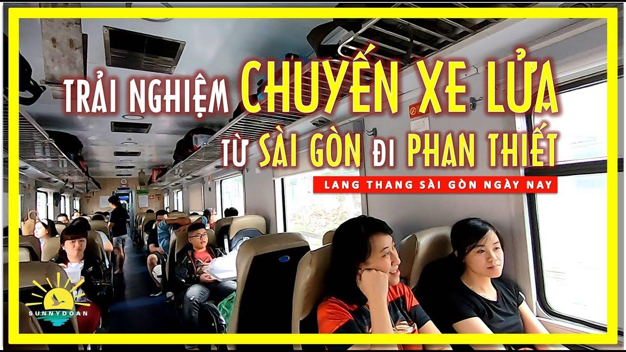 Trải nghiệm Chuyến Xe Lửa từ Sài gòn đi Phan Thiết | lang thang sài gòn phan thiết
