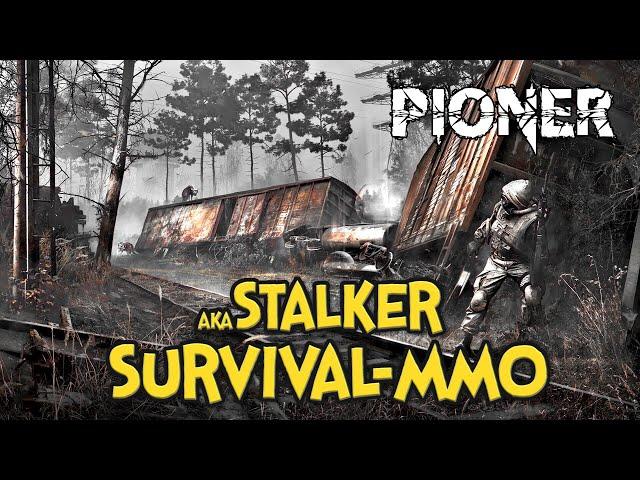 SURVIVAL-MMO AKA STALKER - PIONER | ZAPOWIEDŹ