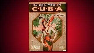 Jack Kaufman I Ll See You In C U B A 1920