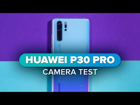 Huawei P30 Pro camera test