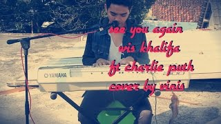 See you again wiz khalifa ft charlie puth cover