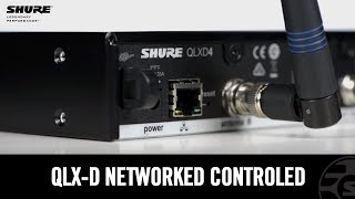 Shure QLX-D Digital Wireless System: Networked Control